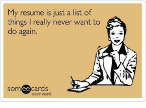 my-resume-is-just-a-list-of-things-i-really-5864634