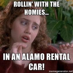 clueless-alamo-rollin-with-the-homies-in-an-alamo-rental-car